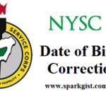 NYSC Date of Birth Correction: How to Correct Date of Birth and Other details on Your NYSC Mobilization portal
