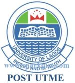 UNILAG Post UTME 2018/2019 Screening/Application Form- www.unilag.edu.ng
